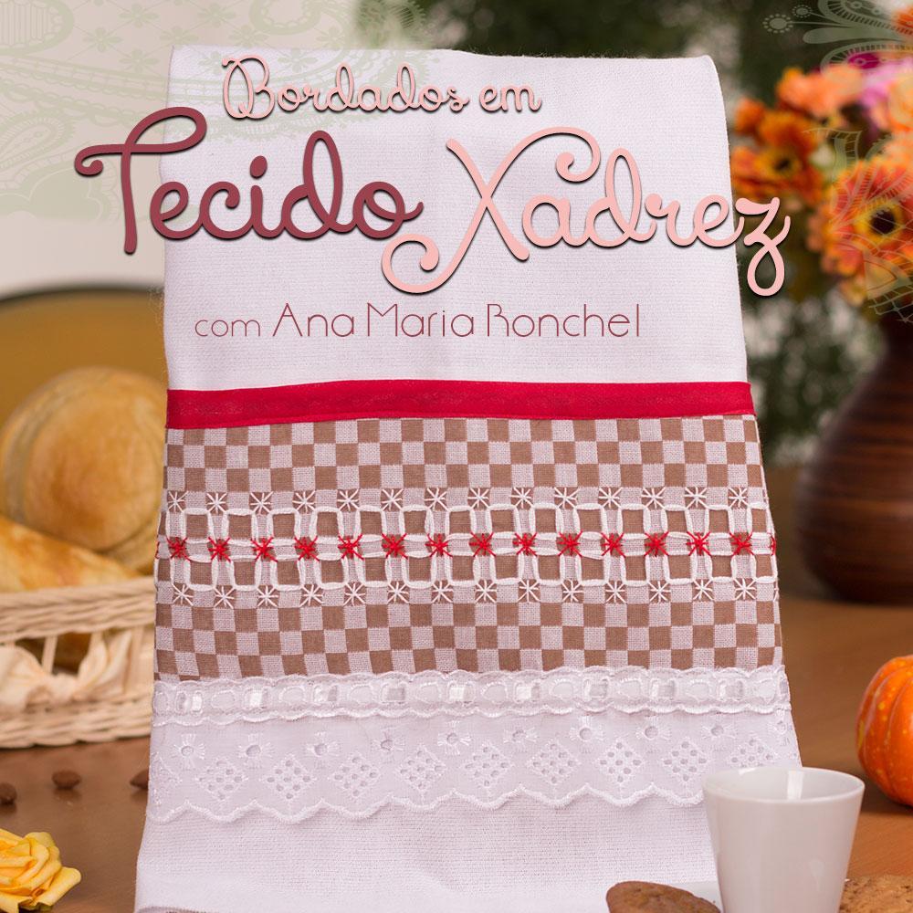 508817740020fb Curso Online Bordados em Tecido Xadrez Vol.01 com Ana Maria Ronchel -  [VA11468]